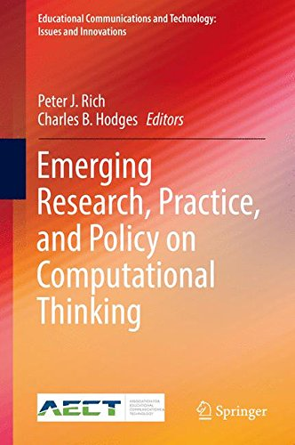 Emerging Research, Practice, and Policy on Computational Thinking (Educational Communications and Technology: Issues and Innovations)