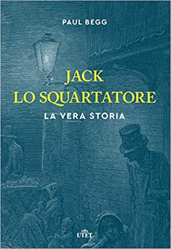 Jack lo Squartatore. La vera storia