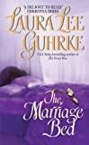 The Marriage Bed by Laura Lee Guhrke front cover