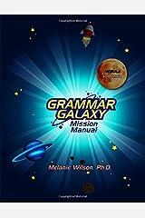 Grammar Galaxy: Nebula: Mission Manual (Volume 1) Paperback