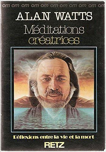 Télécharger en ligne Méditations créatrices pdf, epub ebook