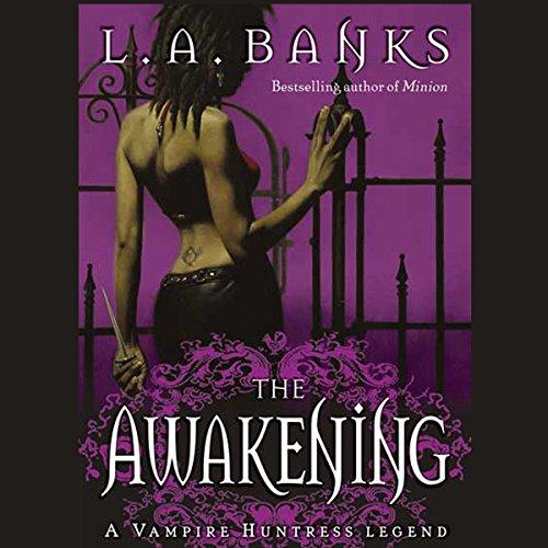 The Awakening: Vampire Huntress Legends by Macmillan Audio
