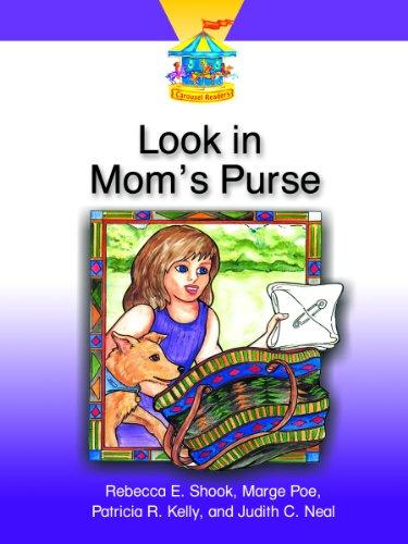 Readers Carousel Dominie - LOOK IN MOM'S PURSE (Dominie Carousel Readers)