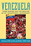 """Venezuela: Hugo Chavez and the Decline of an """"Exceptional Democracy"""" (Latin American Perspectives in the Classroom)"""