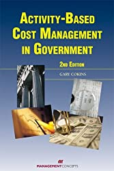 Activity-Based Cost Management in Government
