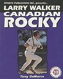 img - for Larry Walker: Canadian Rocky (Baseball Superstar) book / textbook / text book