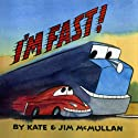 I'm Fast Audiobook by Kate McMullan, Jim McMullan Narrated by Stanley Tucci