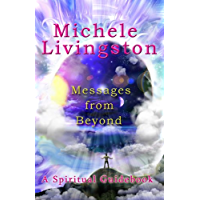 Messages from Beyond: A Spiritual Guidebook (English Edition)