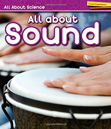 All About Sound (All About Science)