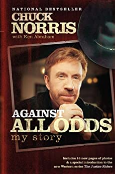 Against All Odds by [Norris, Chuck, Ken Abraham]