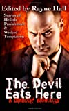 The Devil Eats Here, Rayne Hall, 1494790084