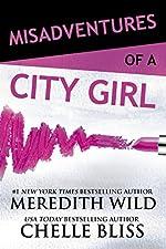 Misadventures of a City Girl (Misadventures Book 1)