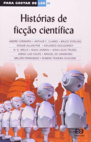 Histórias de Ficção Científica - Volume 38. Coleção Para Gostar de Ler