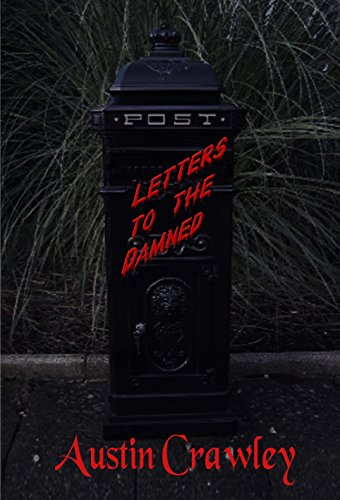 Letters To The Damned