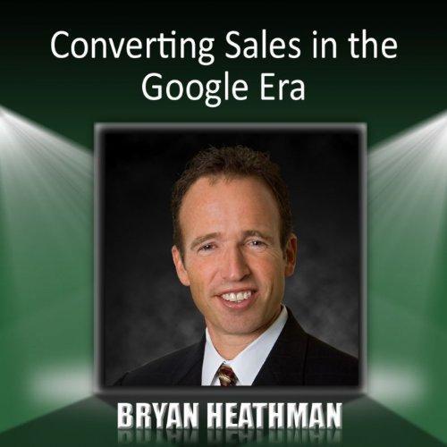 Converting Sales in the Google Era ()