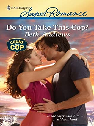 book cover of Do You Take This Cop?