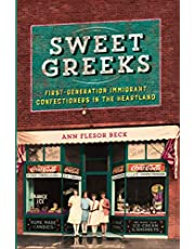 Sweet Greeks: First-Generation Immigrant Confectioners in the Heartland