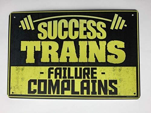 (Success Trains Failure Complains Work Out Tin Sign Gym Sign TS144)