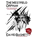 The Westfield Orphan: A Dark Chapter Press Unlimited Short