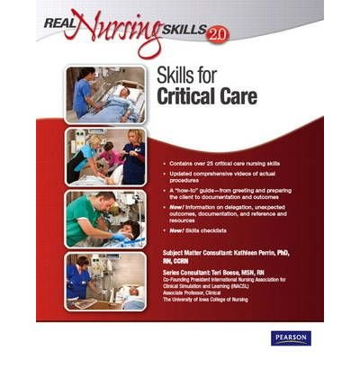 Read Online [(Real Nursing Skills 2.0: Skills for Critical Care)] [Author: Pearson] published on (April, 2010) pdf epub