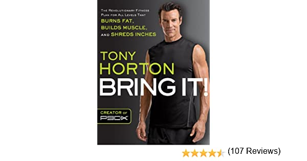 Bring It!: The Revolutionary Fitness Plan for All Levels That ...