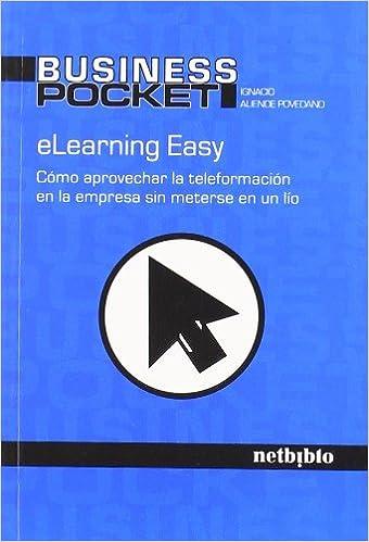 Descarga gratuita de revistas ebooks Elearning Easy (Business Pocket) 8497451635 en español RTF
