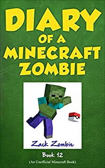 Download PDF Diary of a Minecraft Zombie Book 12 - Pixelmon Go!