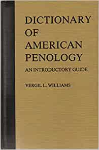 Dictionary of American Penology: An Introductory Guide ...