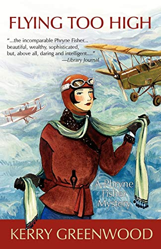 Flying Too High : a Phryne Fisher Mystery