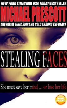Stealing Faces by [Prescott, Michael]