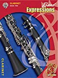 img - for Band Expressions, Book Two Student Edition: Clarinet (Book & CD) (Expressions Music Curriculum(tm)) book / textbook / text book