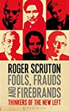 img - for Fools, Frauds and Firebrands: Thinkers of the New Left book / textbook / text book