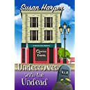 Undercover with the Undead (Senoia Cozy Mystery Book 7)
