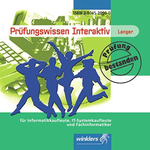 Prüfungswissen Interaktiv: für Informatikkaufleute, IT-Systemkaufleute und Fachinformatiker/-innen: CD-ROM Einzelplatzlizenz