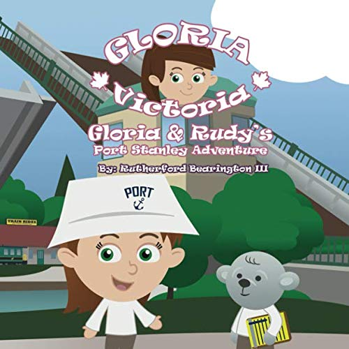 (Gloria and Rudy's Port Stanley Adventure (Gloria Victoria))