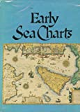 img - for Early Sea Charts book / textbook / text book