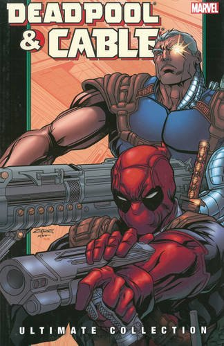 Deadpool & Cable Ultimate Collection - Book 2 [Nicieza, Fabian] (Tapa Blanda)