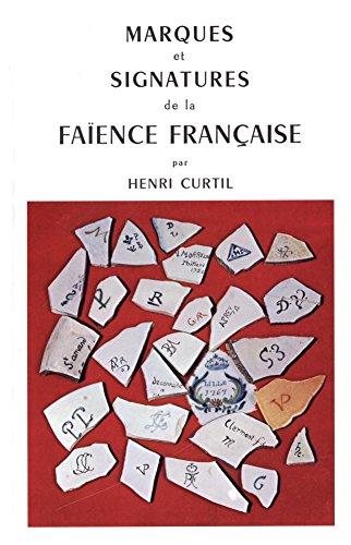 Marques et signatures de la faïence française