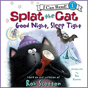 Splat the Cat: Good Night, Sleep Tight Audiobook