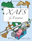 XAFS for Everyone, Scott Calvin, 1439878633