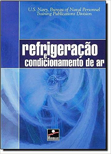 Refrigeração e Condicionamento de Ar (Em Portuguese do Brasil): Vários Autores: 9788528901092: Amazon.com: Books