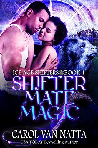 Elf Bear - Shifter Mate Magic: Ice Age Shifters Book 1