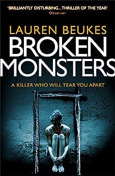 Broken Monsters by [Beukes, Lauren]
