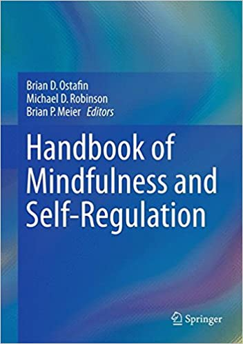 Amazon handbook of mindfulness and self regulation handbook of mindfulness and self regulation 1st ed 2015 edition fandeluxe Image collections