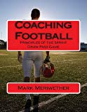 Coaching Football, Mark Meriwether, 1484886593