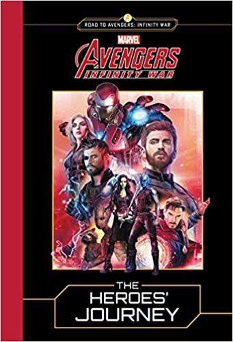 amazoncom marvels avengers infinity war the heroes journey road to avengers infinity war 9780316482912 marvel books - Avengers Marvel