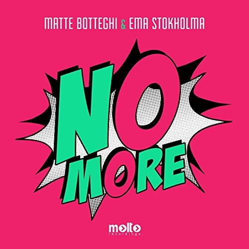 Amazon.com: No More: Ema Stokholma Matte Botteghi: MP3