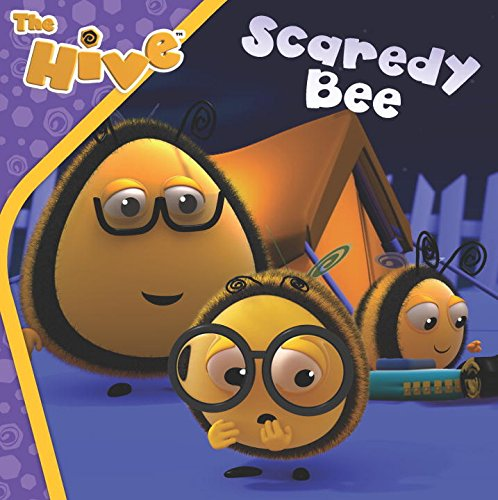 Download Scaredy Bee (The Hive) PDF