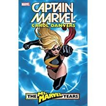 Captain Marvel: Carol Danvers – The Ms. Marvel Years Vol. 1 (Ms. Marvel (2006-2010))