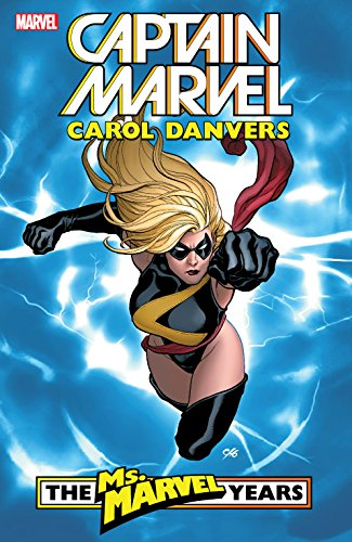 Captain Marvel: Carol Danvers – The Ms. Marvel Years Vol. 1 (Ms. Marvel (2006-2010)) cover
